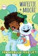 Wafeltje + Mochi - Een heerlijk feestje!