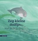 Zeg kleine dolfijn wat duik jij diep