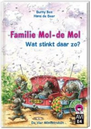 Hoera, ik kan lezen! Familie Mol-de Mol. Wat stinkt daar zo?