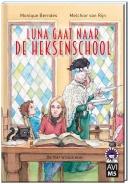 Hoera, ik kan lezen! Luna gaat naar de heksenschool, AVI M5