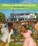Terugblikken leesboeken Welkom in de Bijlmerexpress !