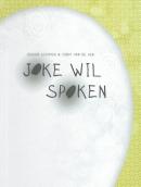 Joke wil spoken