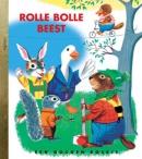 Gouden Boekje, Rolle Bolle Beest