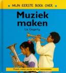 Mijn eerste boek over muziek maken