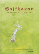 Balthasar, de eenzamste ezel ooit