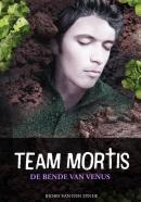 Team Mortis II De bende van Venus