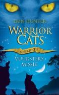 Warrior Cats - Supereditie - Vuursters missie