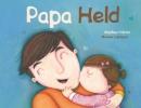 Papa Held - lieve woordjes
