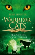 Warrior Cats - Supereditie - Blauwsters voorspelling