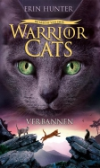 Warrior Cats - Serie 3 - Boek 3: Verbannen