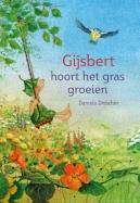 Gijsbert hoort het gras groeien