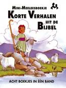 Mini-meeleesboekje Korte verhalen uit de bijbel
