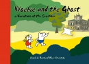Woebie and the Ghost - a Vacation at the Seashore