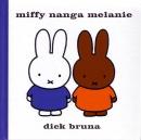 miffy nanga melanie