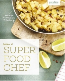 Become a super food chef. Simple shakes and delicious dishes with Superfoods