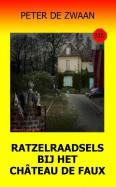 Ratzelraadsels bij het château de Faux