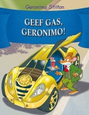 GEEF GAS, GERONIMO! (72)