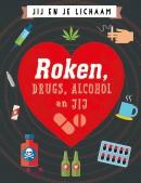 Roken, drugs, alcohol en jij