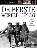 Ooggetuigen - De Eerste Wereldoorlog