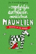 De ongelofelijke avonturen van de miraculeuze Mauwlien II - Wachten op een wonder