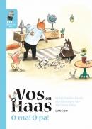 Ik leer lezen met Vos en Haas - Ik lees als Vos - O ma, o pa!