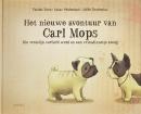 Het nieuwe avontuur van Carl Mops  Die vreselijk verliefd werd en een vriendinnetje kreeg