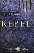 Julie Kagawa - Rebel