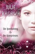 Julie Kagawa - Iron Fey Omnibus 1 - IJzerkoning + IJzerprinses
