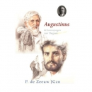 Historische verhalen voor jong en oud Augustinus, de boerenjongen van Thagaste