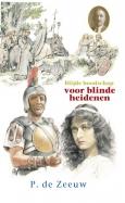 Blijde boodschap voor blinde heidenen