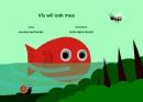 Vis wil ook mee