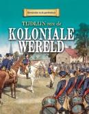 Keerpunten in de Geschiedenis Koloniale Wereld