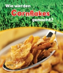 Wie werden cornflakes gemacht?