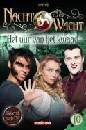 Nachtwacht : leesboek 10 - Het uur van het kwaad