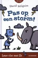 Pas op, een storm!