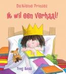 De Kleine Prinses - Ik wil een verhaal!