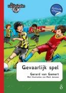De voetbalgoden Gevaarlijk spel - dyslexie uitgave