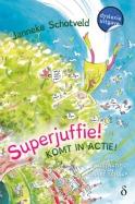 Superjuffie! komt in actie! deel 2