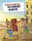 Een Romeinse gladiator, Kruip in de huid van...