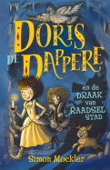 Doris de Dappere en de draak van Raadselstad