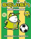 Squish 4: Wereldkampioen