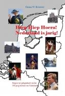 Hiep hiep hoera! Nederland is jarig!