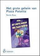 Het grote geheim van Plaza Patatta dyslexie-vriendelijke uitgave