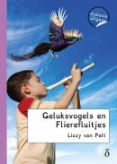 Geluksvogels en Flierefluitjes - dyslexie uitgave
