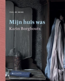 Karin Borghouts - Mijn huis was
