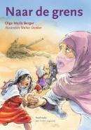 Naar de grens   boek 1 Vluchten voor de oorlog
