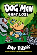 Dog Man gaat los!