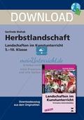 Herbstlandschaft - Landschaften im Kunstunterricht in der Sekundarstufe I: Ein Projekt. Preview 1