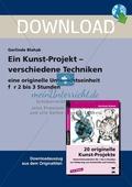 Kreative Kunst-Projekte - Verschiedene Techniken: Eine originelle Unterrichtseinheit für 2 bis 3 Stunden. GESAMT. Preview 1