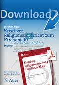 Das Kirchenjahr: Unterrichtsideen zum Februar Preview 1